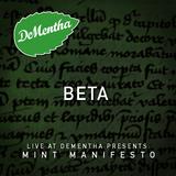 Minty Manifesto - DJ Beta - Live from DeMentha - Nov 2016