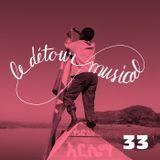 Détour musical n° 33