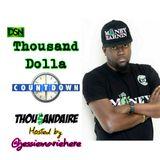 Thousand Dolla CountDown Nov Week 1 Ft. Jessie Marie Here