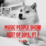 "Music People Show ""Best of 2013, Pt I"" @ Basso Radio 9.1.2014"