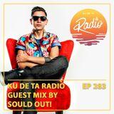 KU DE TA RADIO #284 PART 2 Guest Mix by Sould Out