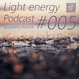 anthony bartone - Light Energy Podcast #5