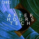 afterhours|tech : Episode 103 - May 10