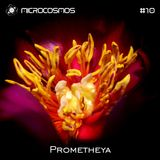 Prometheya - Microcosmos Chillout & Ambient Podcast 010