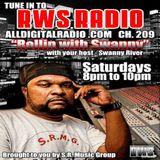 RWS RADIO PRESENTS ROLLIN WITH SWANNY LIVE!!! 8_23_14