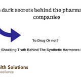 To Drug Or not? The Shocking Truth Behind The Synthetic Hormones Revealed! (Must See!)