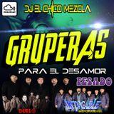 DJ EL Chico Mezcla Gruperas Para El Desamor Mix 2019