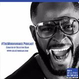 #TheMorningMix Episode 2 w/ @SelectorSean Part 1 - Hip Hop Edition