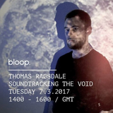 Soundtracking The Void radio show on Bloop 07/03/2017