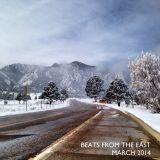BeatsFromTheEast March 2014 Show