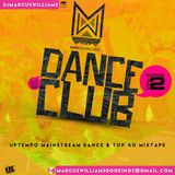 Dance Club Series Vol. 2 - Various Artists Mixed By Marcus Williams