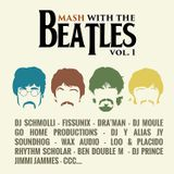 Mash with the Beatles (vol 1)