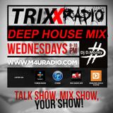 D.MONEY - TRIXX RADIO DEEP HOUSE MIX [NOV-26-2014]