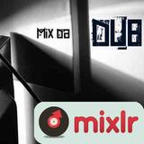 MIX DA DUB !! Special selection !! PART.1
