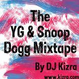 The YG & Snoop Dogg Mixtape By DJ Kizra