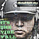 DJ Overflow MTL - Mixtape #7 It's The Vibes Y'All