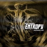 Lucius Lokovich - ENTROPY - continuum mix
