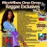 RICOVIBES NATURAL VIBES ONE DROP REGGAE EXCLUSIVES VOL. 23