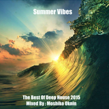 The Best Of Deep House 2015 Mixed By: Moshiko Oknin