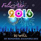 Dj Will - Set Diciembre 2015 (FELIZ 2016)