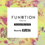 FUNKTION TOKYO Exclusive Mix Vol.85 Mixed By KUREHA