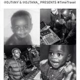 @DJTiiNY x @DJTANA_ - #TimeTravel Multi Genre CD