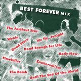 DJLiquid - Best Forever mix