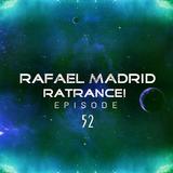 Rafael Madrid - RaTrance - Episode 52! (Rafael Madrid Mix 28/01/2018)