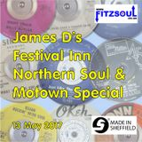 James D's Fitzsoul Festival Inn Northern Soul & Motown Special May 2017