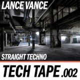 Lance Vance | Tech Tape #002 | Techno Ft. Chrisy Emerson
