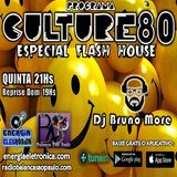 238º Programa Culture 80 - Dj Bruno More