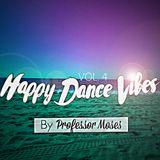 Happy Dance Vibes Vol. 4
