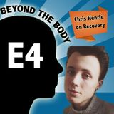 BEYOND THE BODY #4_ CHRIS HENRIE - EATING DISORDERS & MALES.