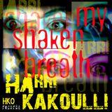 My Shaken Breath