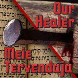 Meie Tervendaja – Our Healer    1
