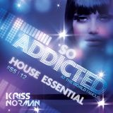 "Mix ""So Addicted"" House Essential #S5-12 by Kriss Norman"