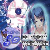 Drone375 (in the mix) - Don't fight the future ( Progg DJ set )