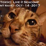 DJ BTox(ic)  Live @ Seacomp (silent rave) - Oct - 14 - 2017