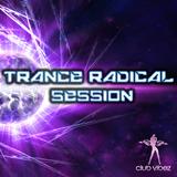 Trance Radical Session 6 on Clubvibez Radio 260815