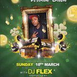 St patricks urban bash with Dj Flex