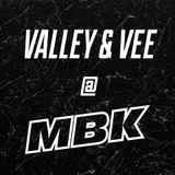 VALLEY & VEE liveset @ MBK 25.05