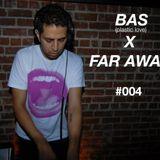 Far Away #004 Guestmix