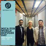 Mica for World Refugee Day 20th June 2016