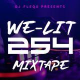 WE-LIT 254 A KENYAN MIXTAPE 2019 #WABEBE_EDITION BY DJ FLEQX