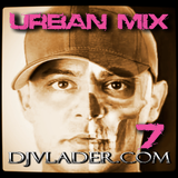 Urban Mix 7.0 - DJ Vlader Shadyville [Dirty]