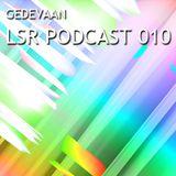 Gedevaan LSR Podcast 010