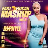 Dj Phyll - East African Mashup Vol.5