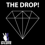 The Drop!