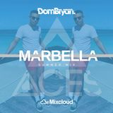 Marbella Summer 2019 - Follow @DJDOMBRYAN @ACESEVENTS