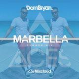 Marbella Summer 2019 - Follow @DJDOMBRYAN @ACESEVENTS